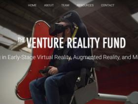 The Venture Reality Fund专注于早期VR和AR领域的投资