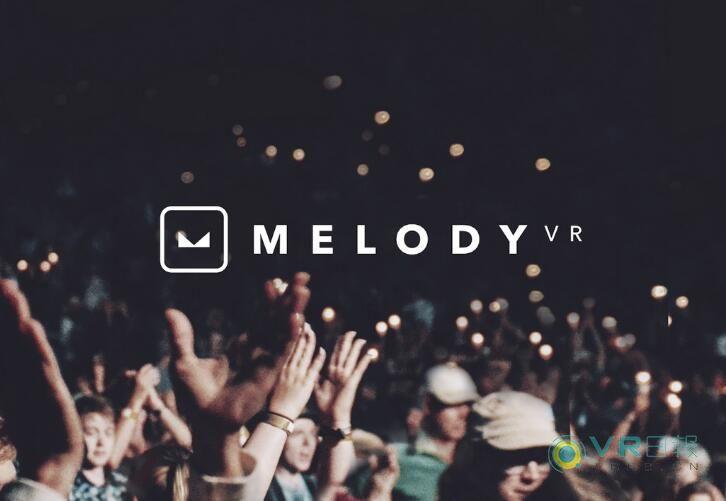 MelodyVR与索尼合作,为旗下IP创作VR音乐内容